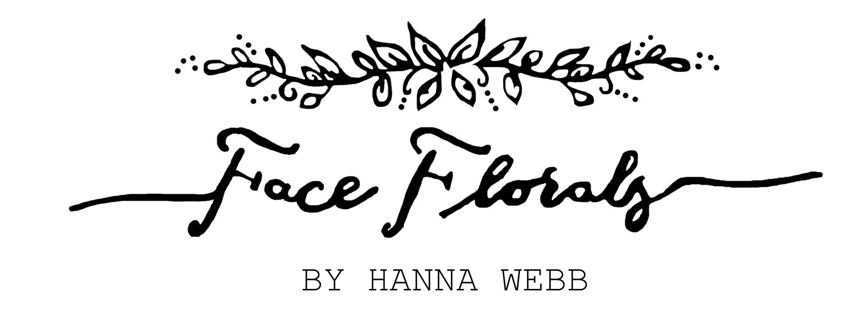 Welcome To Face Florals
