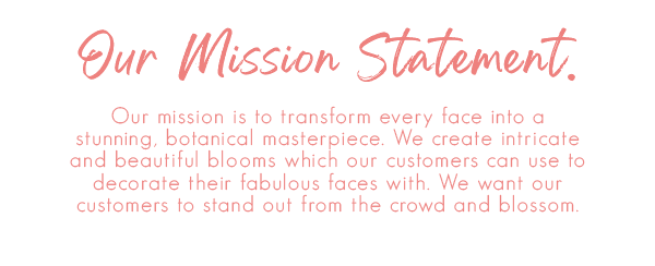 Face Floral's Mission Statement
